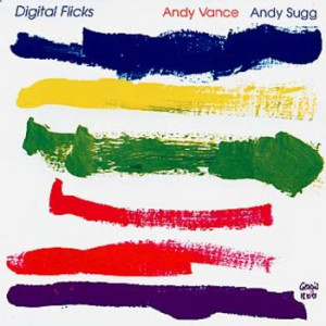 Andy Vance & Andy Sugg - Digital Flicks