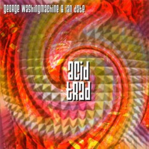 George Washingmachine & Ian Date - Acid Trad