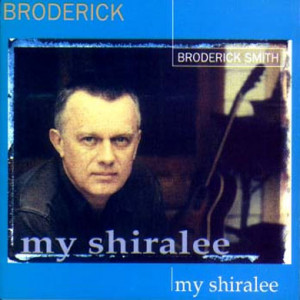Broderick Smith - My Shiralee