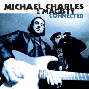 Michael Charles & Magisty - Connected