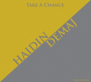 Haidin Demaj - Take A Chance
