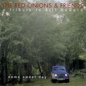 **DIGITAL ONLY** The Red Onions & Friends - Some Sweet Day
