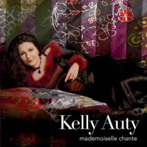 Kelly Auty - Mademoiselle Chante