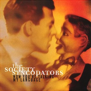 **DIGITAL ONLY** The Society Syncopators - Now You're Talkin' My Language