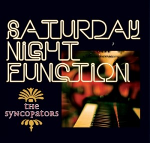 The Society Syncopators - Saturday Night Function