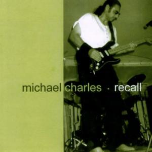 Michael Charles - Recall