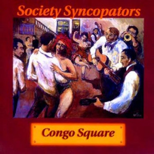 **DIGITAL ONLY** Society Syncopators - Congo Square