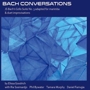 Bach Conversations - Elissa Goodrich