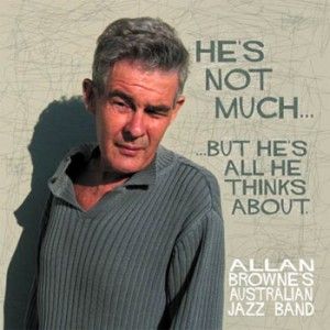 Allan Browne - He's Not Much