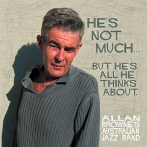 Allan Browne - He's Not Much