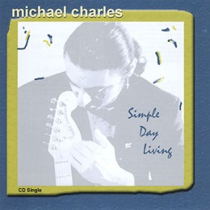 Michael Charles - Simple Day Living