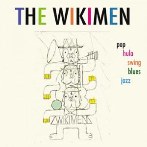 The Wikimen - POP HULA SWING BLUES JAZZ