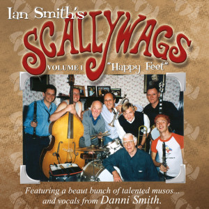 Ian Smith Scallywags - Happy Feet (Volume 1)