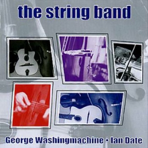 George Washingmachine & Ian Date - String Band