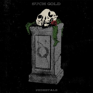 Such Gold - Pedestals LP