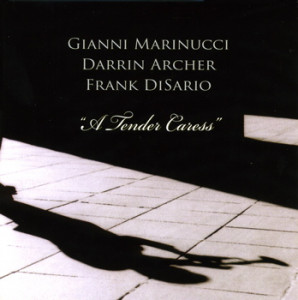 Gianni Marinucci - A Tender Caress