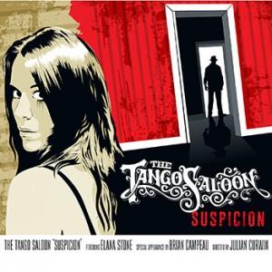 The Tango Saloon - Suspicion