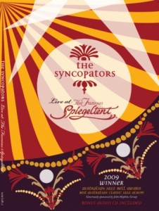 The Syncopators - Live At The Spiegeltent DVD (Including Bonus Audio CD)