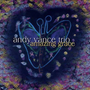 The Andy Vance Trio - Amazing Grace