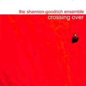 Shannon and Elissa Goodrich - Crossing Over