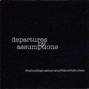 Magnusson, Wilson and Guthrie - Departures By Assumptions