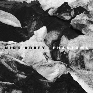Nick Abbey - Phantoms