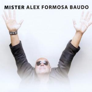 Mister Alex Formosa Baudo