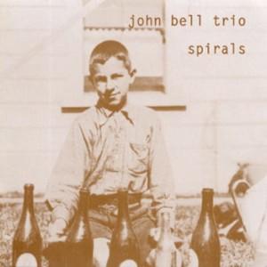 John Bell Trio - Spirals