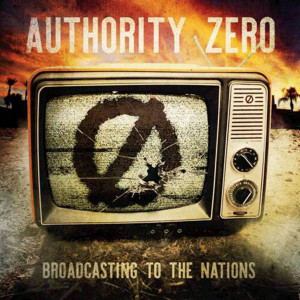 Authority Zero - Broadcasting To The Nations - CD