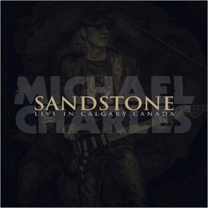 Michael Charles - Sandstone Live in Calgary, Canada