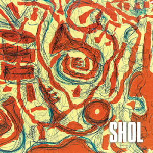 SHOL - Self-Titled