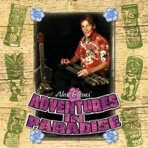**DIGITAL ONLY** Alex Burns - Adventures In Paradise